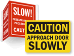 Approach Door Slowly Signs