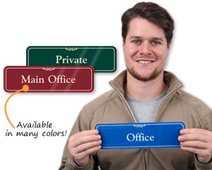 Office Signs - Office Door Signs