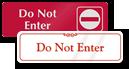 Do Not Enter Door Signs