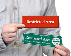 Restricted Area Door Signs