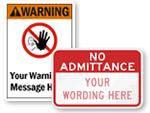 Custom Do Not Enter Signs