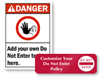 Custom Do Not Enter Signs