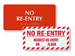No Re-Entry Signs
