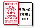 Preschool Parking Signs