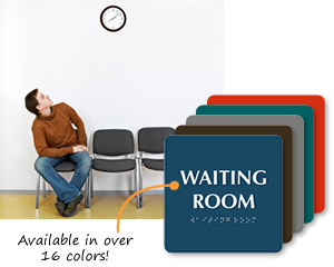 Waiting Room Signs
