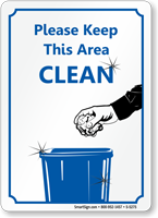Please Keep Area Clean Sign