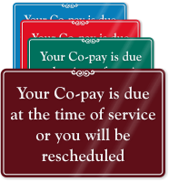 Co-Pay Due At Time Of Service Sign
