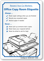 Respect Co-Workers Office Copy Room Etiquette Sign