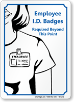 Employee ID Badges Required Sign