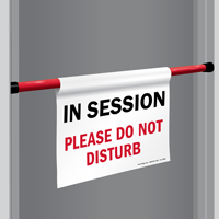 In Session Do Not Disturb Door Barricade Sign