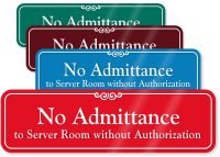 No Admittance To Server Room ShowCase Wall Sign