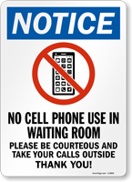 Notice No Cell Phone Use In Waiting Room Sign