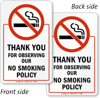 Thank You for Observing No Smoking Sign
