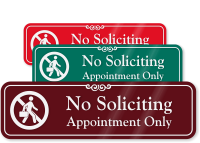 No Soliciting Appointment Only with Graphic ShowCase™ Sign