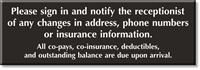 Co-Pays, Co-Insurance, Outstanding Balance Due Upon Arrival Sign