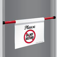 Please Do Not Disturb Door Barricade Sign