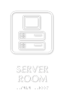 Server Room Symbol TactileTouch™ Sign with Braille