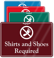 Shirts And Shoes Required ShowCase Sign