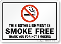 THIS ESTABLISHMENT IS SMOKE FREE Sign