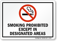SMOKING PROHIBITED DESIGNATED AREAS Sign