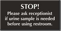 Ask Receptionist If Urine Sample Needed Restroom Sign