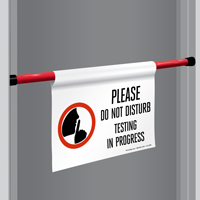 Testing In Progress Door Barricade Sign