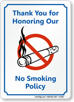 Thank You Honoring No Smoking Policy Sign