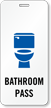 Unisex Restroom Hall Pass with Toilet Bowl Symbol