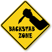 Backstab Zone Backstabbing Sign With Graphic
