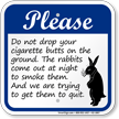 Do Not Drop Cigarette Butts On Ground Sign