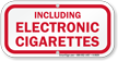Including Electronic Cigarettes Retro Fit Sign (Mini)