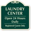 Laundry Center Open 24 Hours Daily Sign