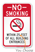 No Smoking Within 25 Feet of Building Entrances Sign