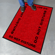 Do Not Disturb Safety Message Mat