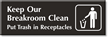 Keep Breakroom Clean Engraved Door Sign with Graphic