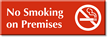 No Smoking In Premises Sign