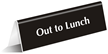 Out To Lunch OfficePal™ Tabletop Tent Sign