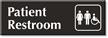 Patient Restroom Sign with Unisex and Handicap Symbol