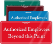 Authorized Employees Beyond This Point ShowCase Wall Sign