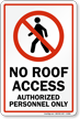No Roof Access Sign