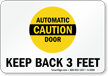 Automatic Door Caution - Keep Back 3 Feet