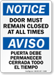 Bilingual Door Must Remain Closed Sign