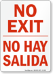 Bilingual No Exit No Hay Salida Sign