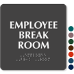 Employee Break Room ADA TactileTouch™ Sign with Braille