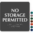 No Storage Permitted ADA TactileTouch™ Sign with Braille