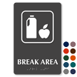 Break Area Symbol ADA TactileTouch™ Sign with Braille