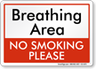 Breathing Area No Smoking Please Sign