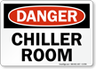 Chiller Room OSHA Danger Sign