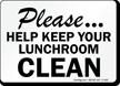 Help Keep This Lunchroom Clean Sign