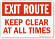 Exit Route Keep Clear At All Times Sign